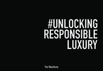 Unlocking responsible luxury
